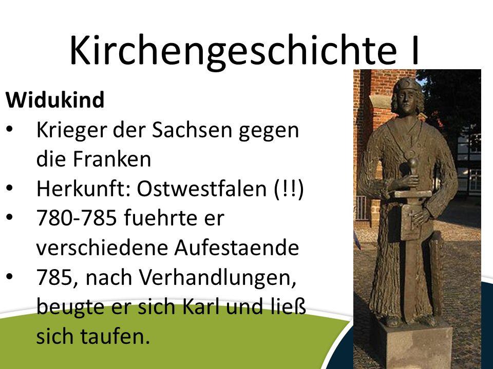 Kirchengeschichte I Widukind Krieger der Sachsen gegen die Franken