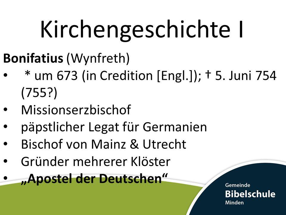 Kirchengeschichte I Bonifatius (Wynfreth)