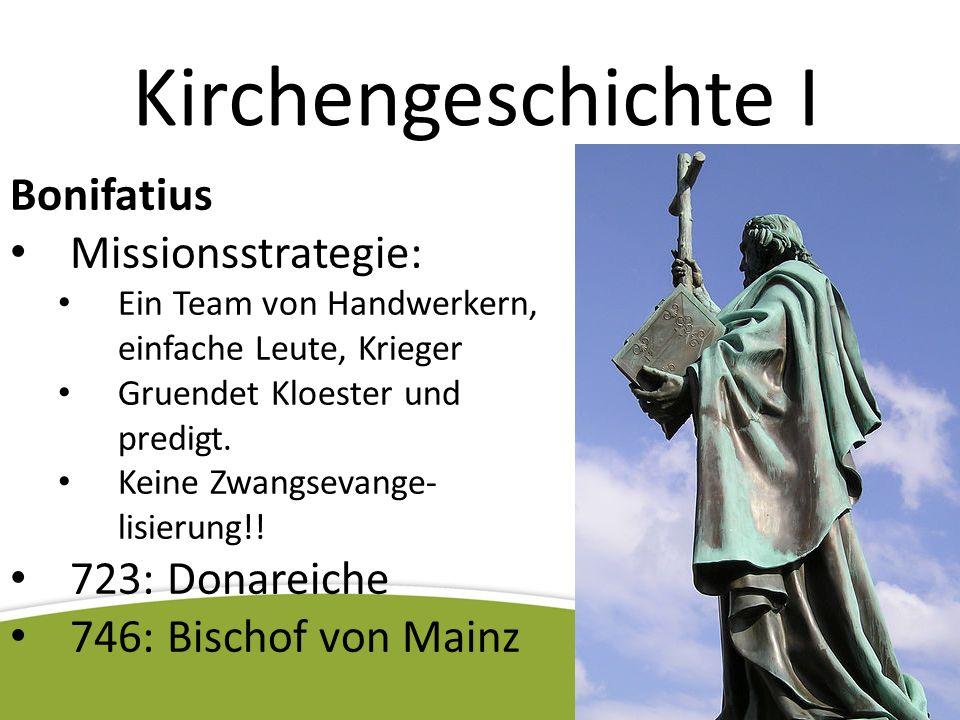 Kirchengeschichte I Bonifatius Missionsstrategie: 723: Donareiche