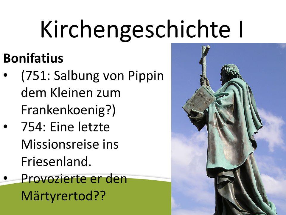 Kirchengeschichte I Bonifatius