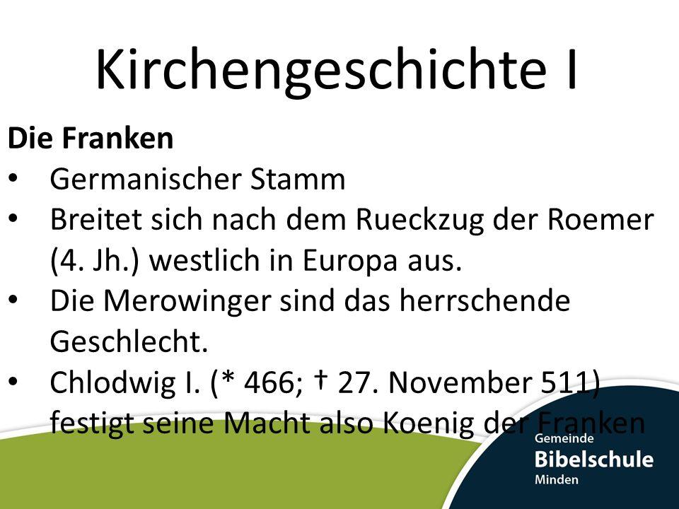 Kirchengeschichte I Die Franken Germanischer Stamm