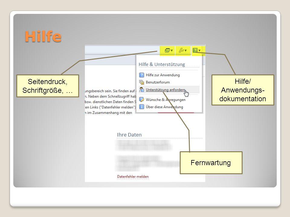 Hilfe Seitendruck, Schriftgröße, … Hilfe/ Anwendungs-dokumentation