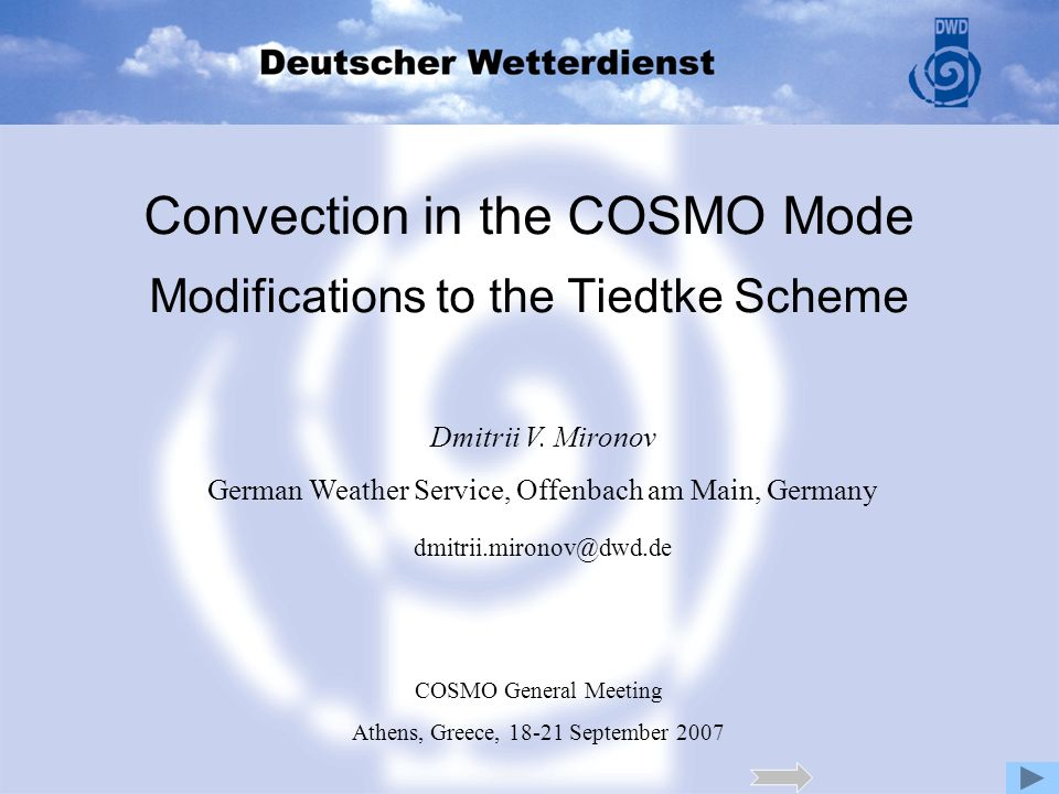 Convection in the COSMO Mode Modifications to the Tiedtke Scheme