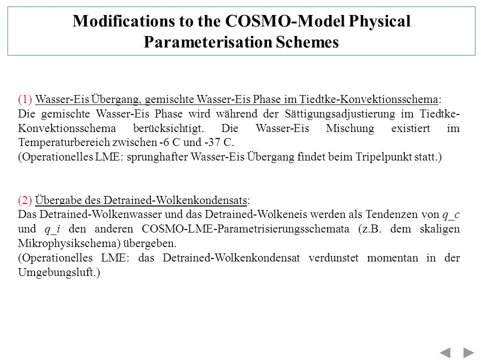 Modifications to the COSMO-Model Physical Parameterisation Schemes