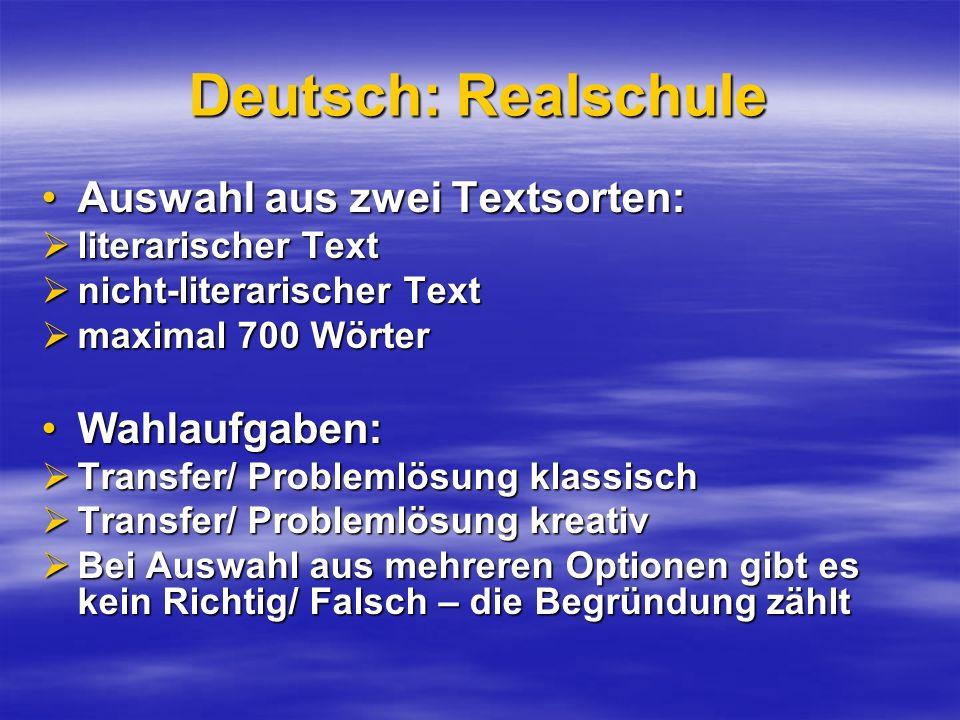 Deutsch: Realschule Auswahl aus zwei Textsorten: Wahlaufgaben: