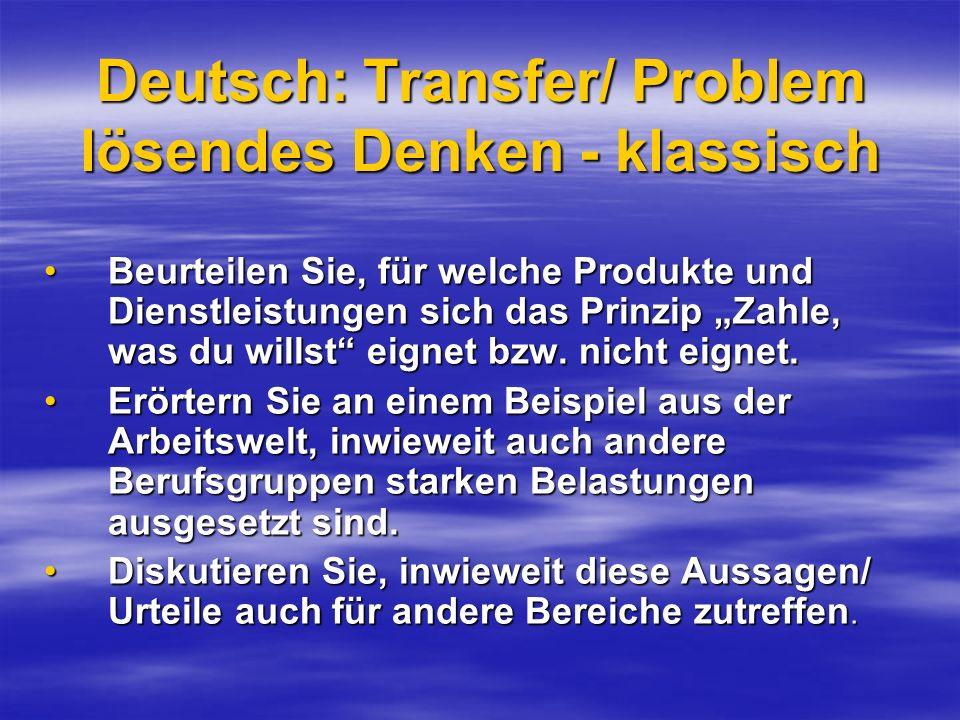 Deutsch: Transfer/ Problem lösendes Denken - klassisch