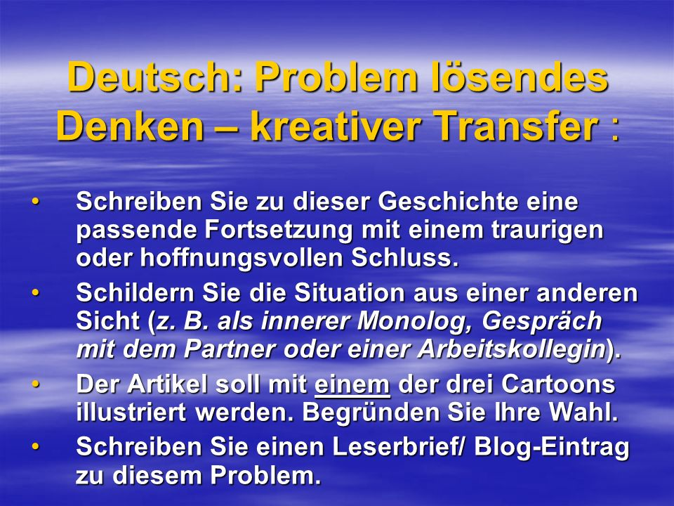 Deutsch: Problem lösendes Denken – kreativer Transfer :
