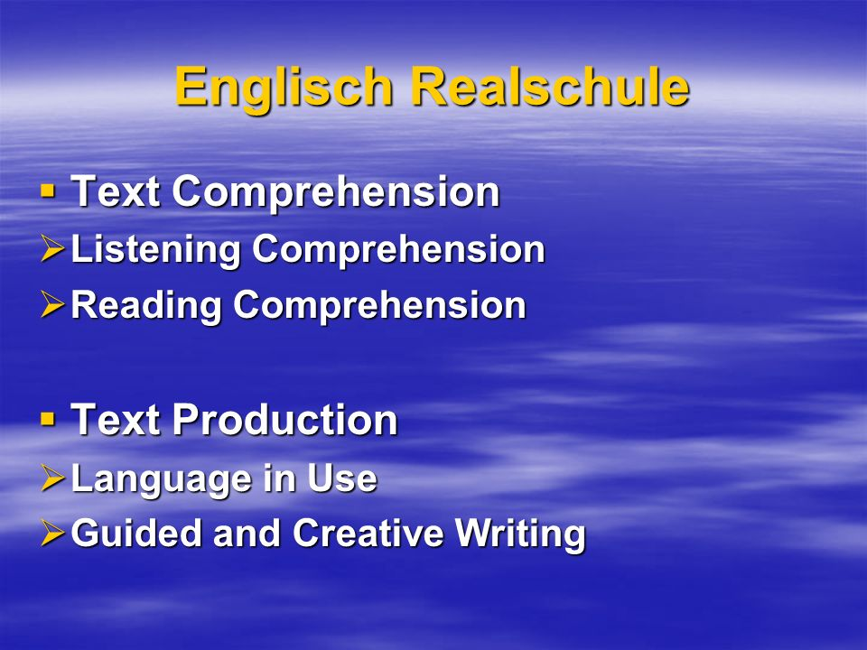 Englisch Realschule Text Comprehension Text Production