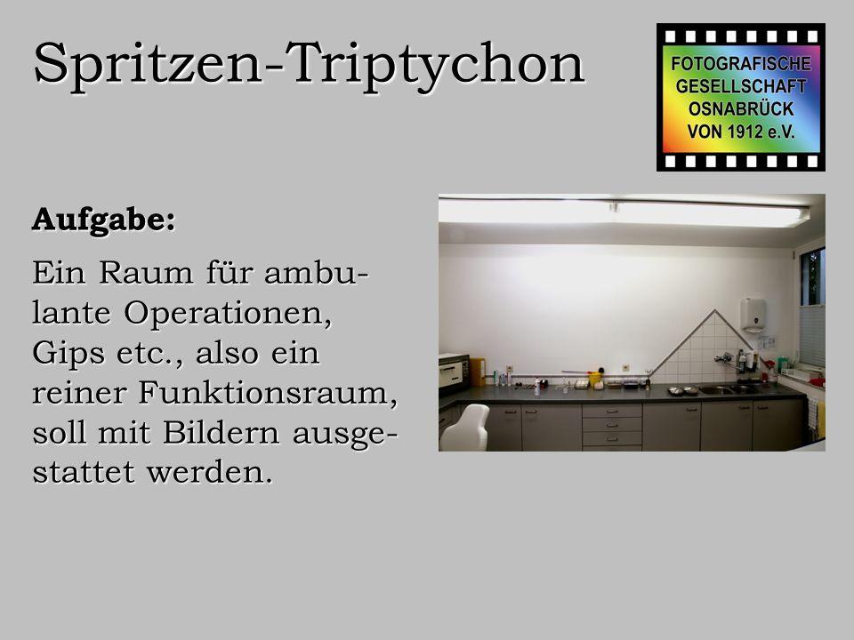 Spritzen-Triptychon Aufgabe: