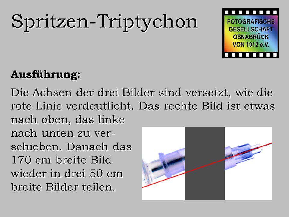 Spritzen-Triptychon Ausführung: