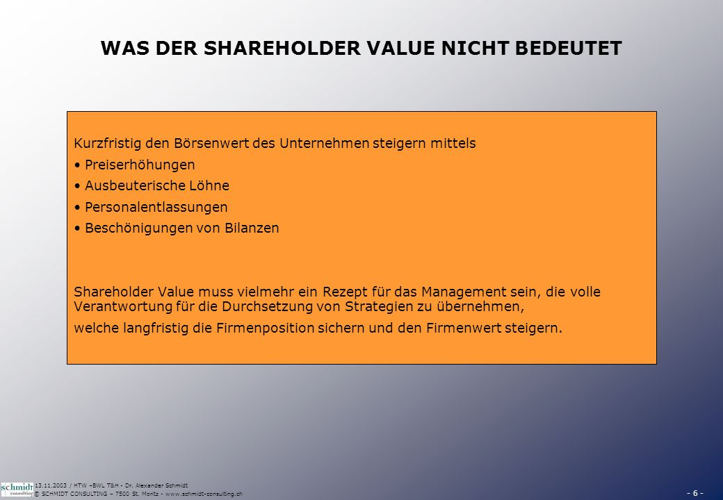 NEGATIVE ASPEKTE DES SHAREHOLDER VALUE