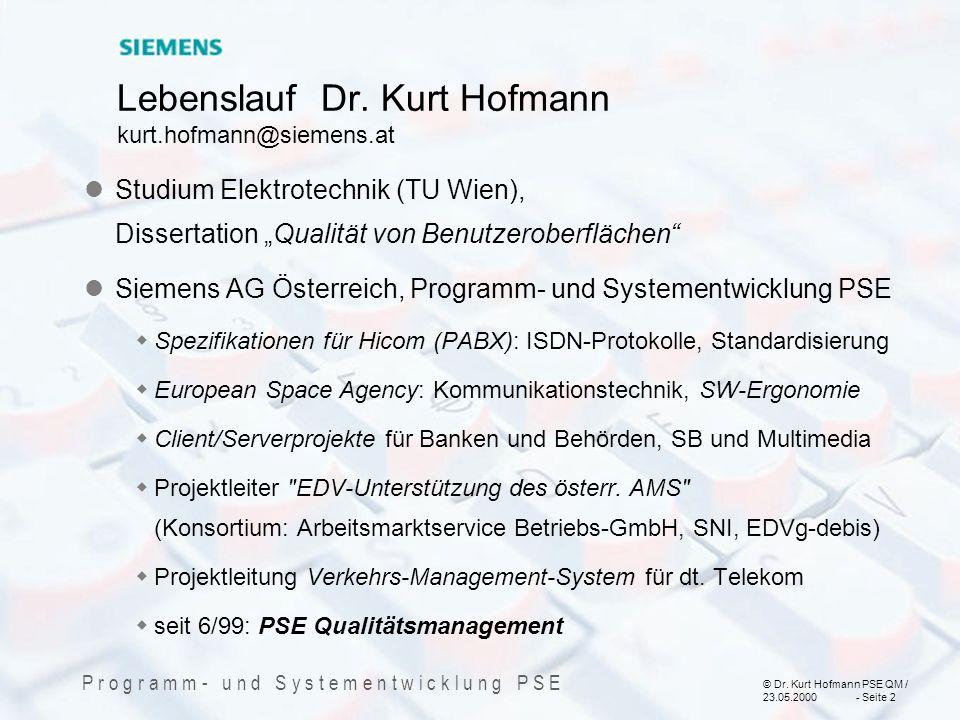 Lebenslauf Dr. Kurt Hofmann kurt.hofmann@siemens.at