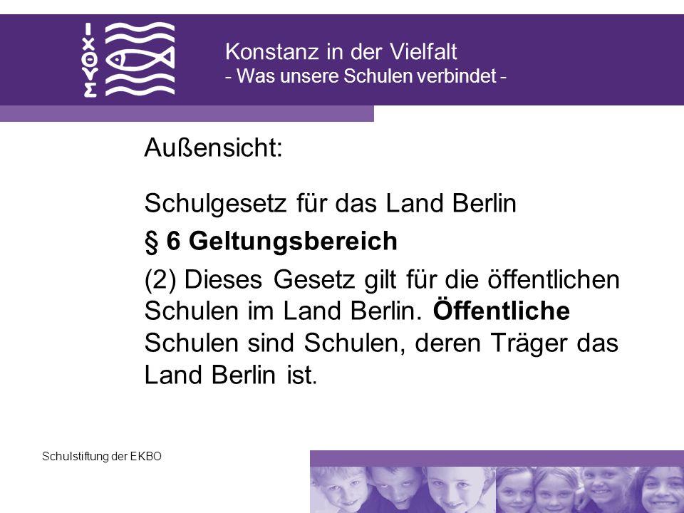 Konstanz in der Vielfalt - Was unsere Schulen verbindet -