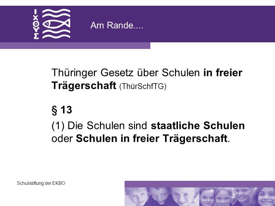 Thüringer Gesetz über Schulen in freier Trägerschaft (ThürSchfTG)