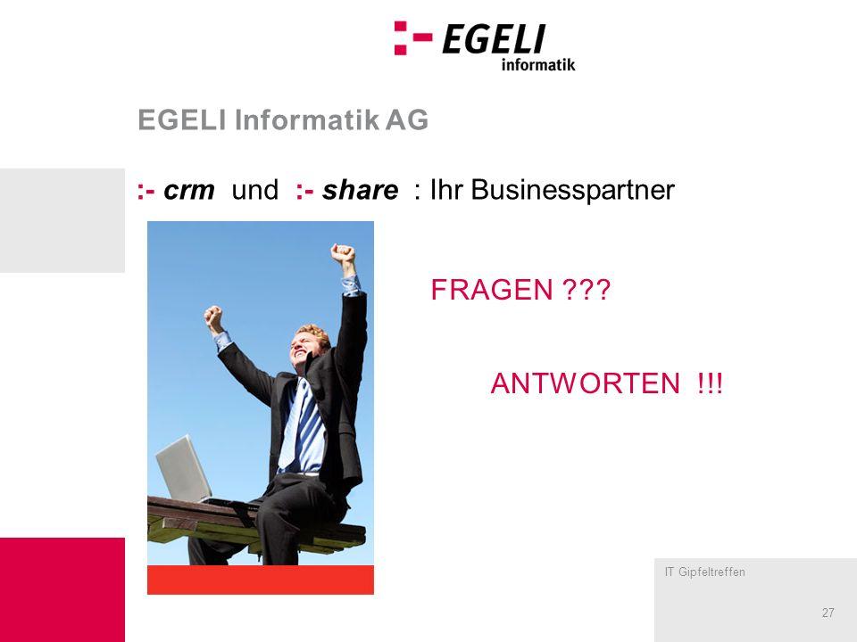 EGELI Informatik AG :- crm und :- share : Ihr Businesspartner FRAGEN antworten !!!