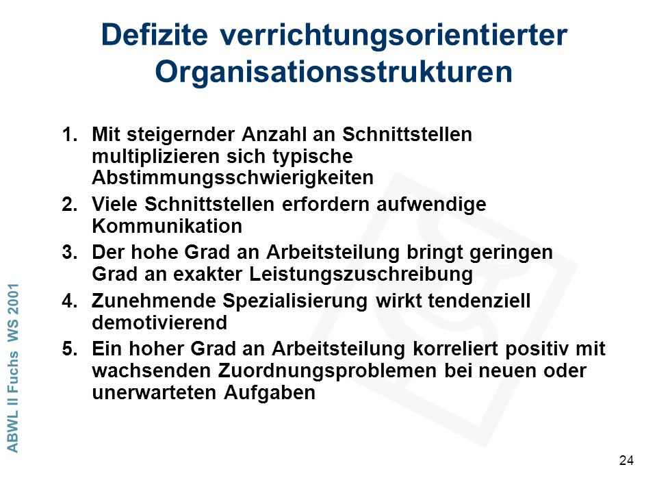 Defizite verrichtungsorientierter Organisationsstrukturen
