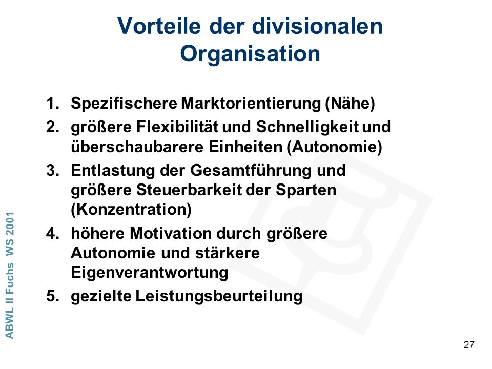Vorteile der divisionalen Organisation