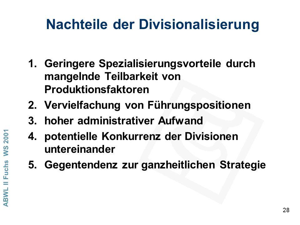 Nachteile der Divisionalisierung