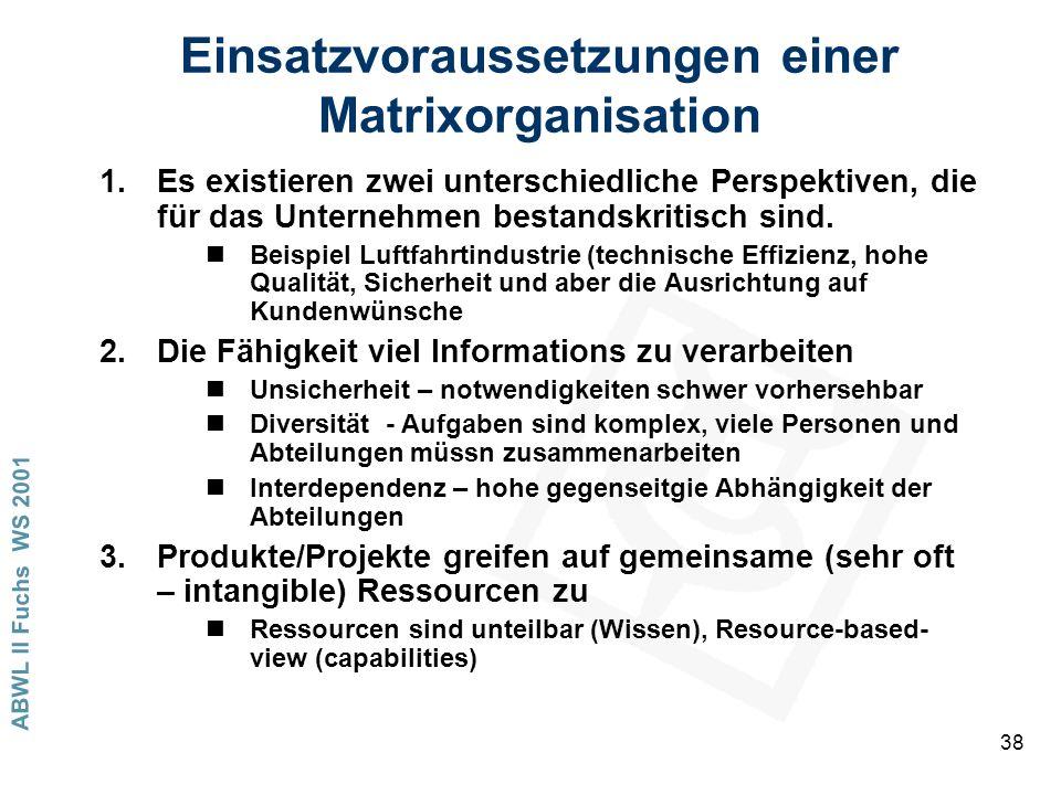 Einsatzvoraussetzungen einer Matrixorganisation