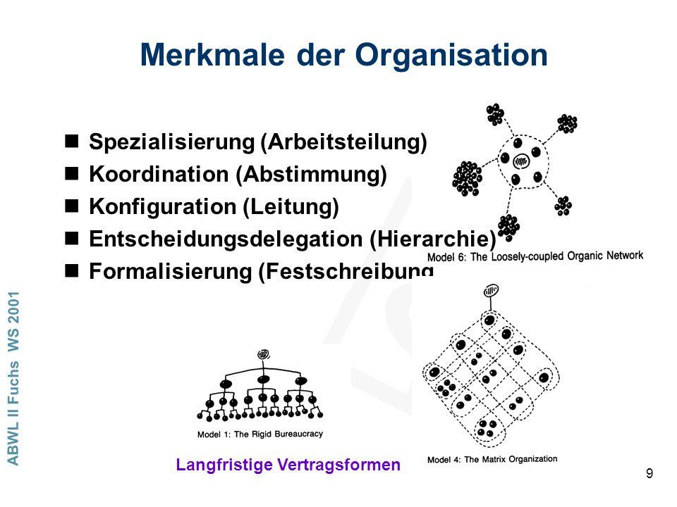 Merkmale der Organisation