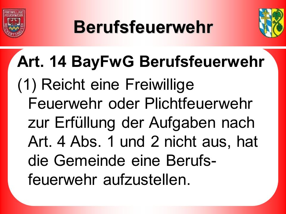 Berufsfeuerwehr Art. 14 BayFwG Berufsfeuerwehr