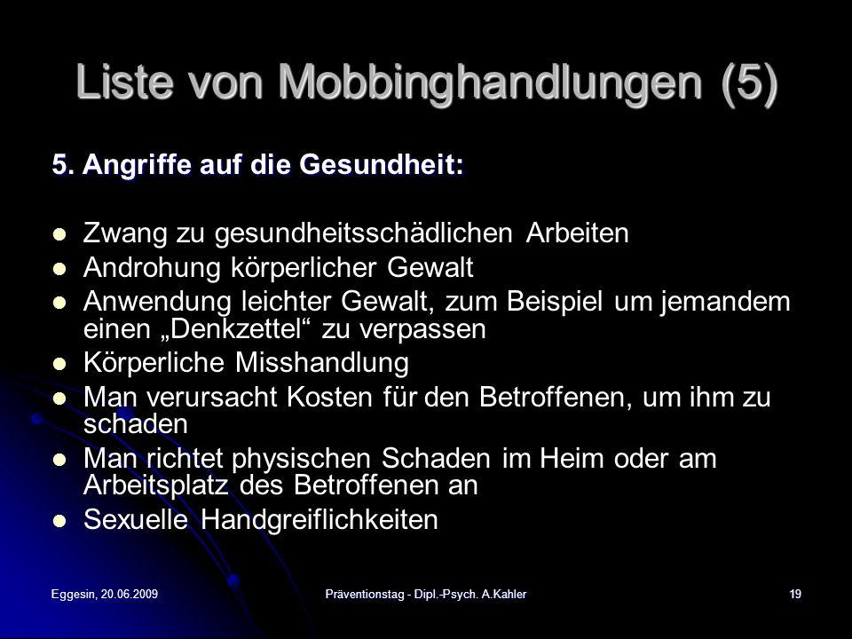 Liste von Mobbinghandlungen (5)