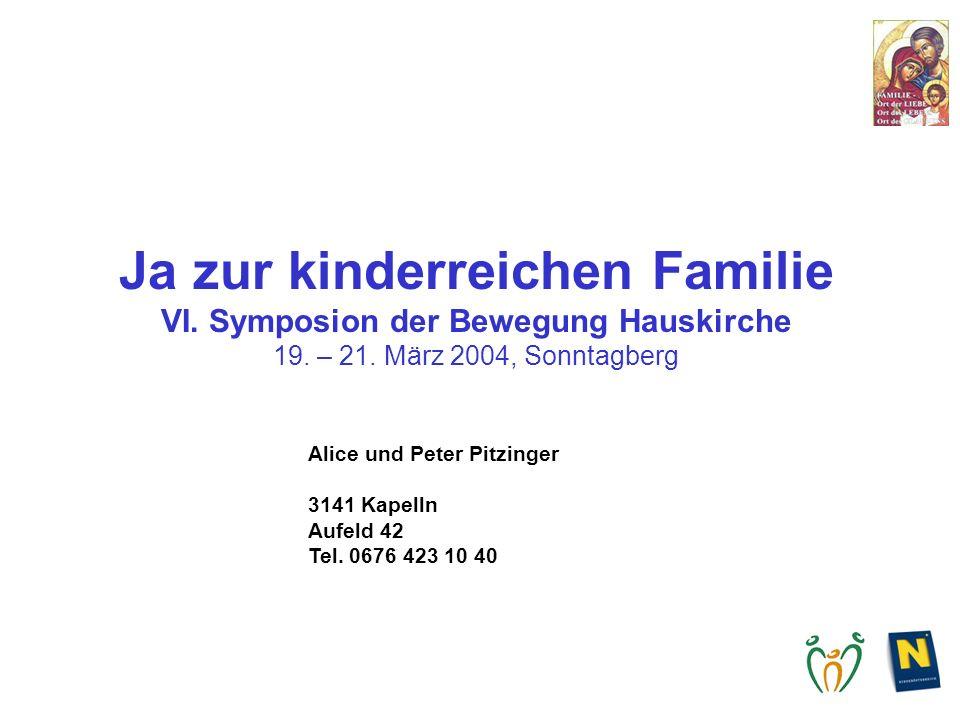 Ja zur kinderreichen Familie VI. Symposion der Bewegung Hauskirche 19