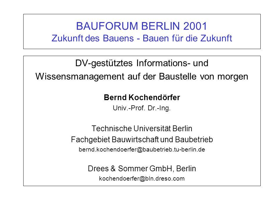 BAUFORUM BERLIN 2001 Zukunft des Bauens - Bauen für die Zukunft