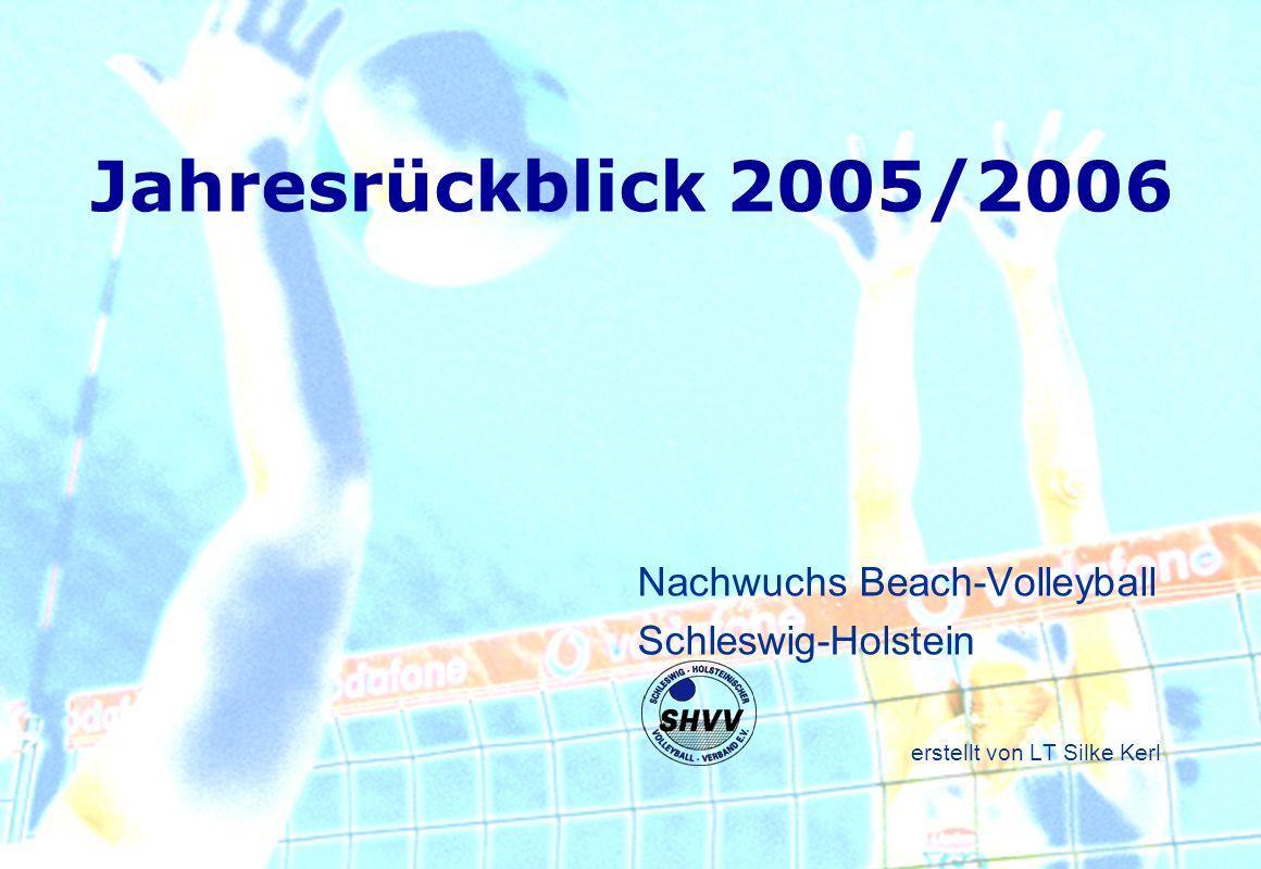 Jahresrückblick 2005/2006 Nachwuchs Beach-Volleyball