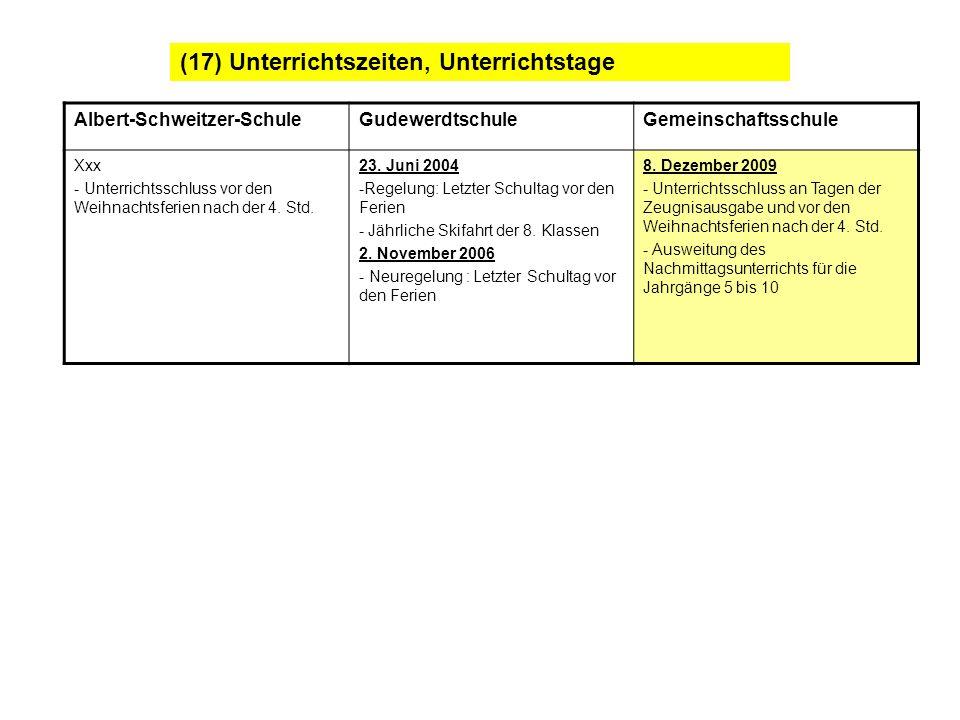 (17) Unterrichtszeiten, Unterrichtstage