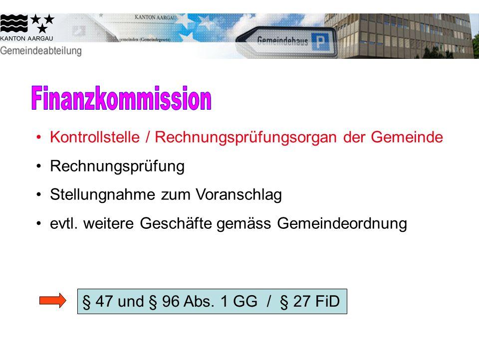 Finanzkommission Kontrollstelle / Rechnungsprüfungsorgan der Gemeinde