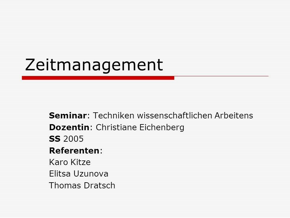 Zeitmanagement Seminar: Techniken wissenschaftlichen Arbeitens