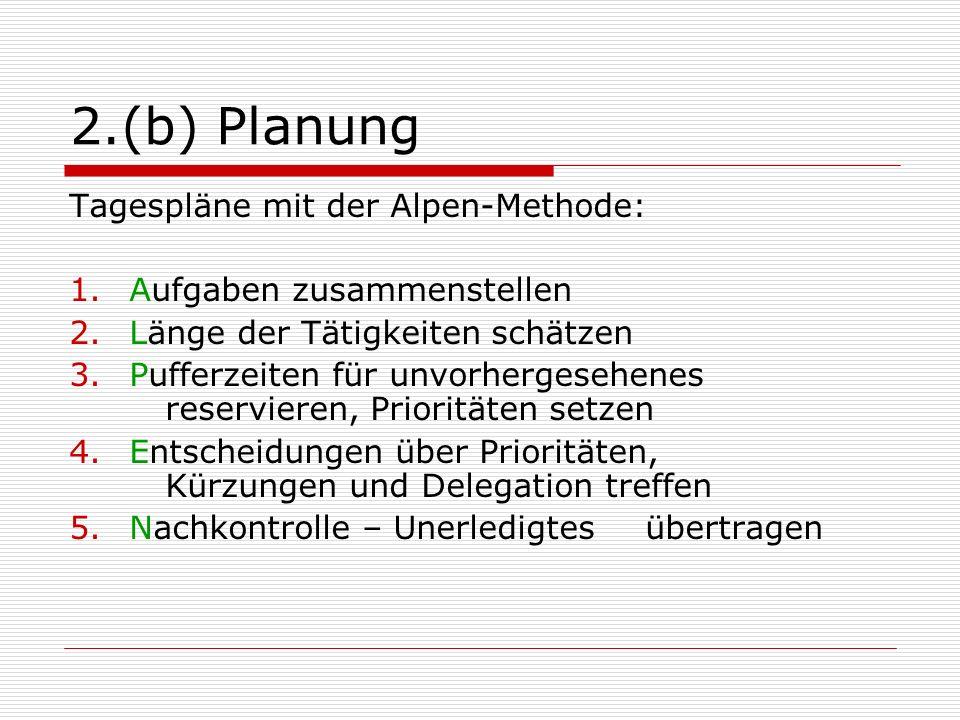 2.(b) Planung Tagespläne mit der Alpen-Methode: