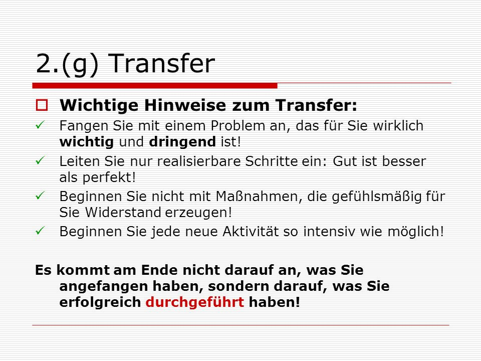 2.(g) Transfer Wichtige Hinweise zum Transfer: