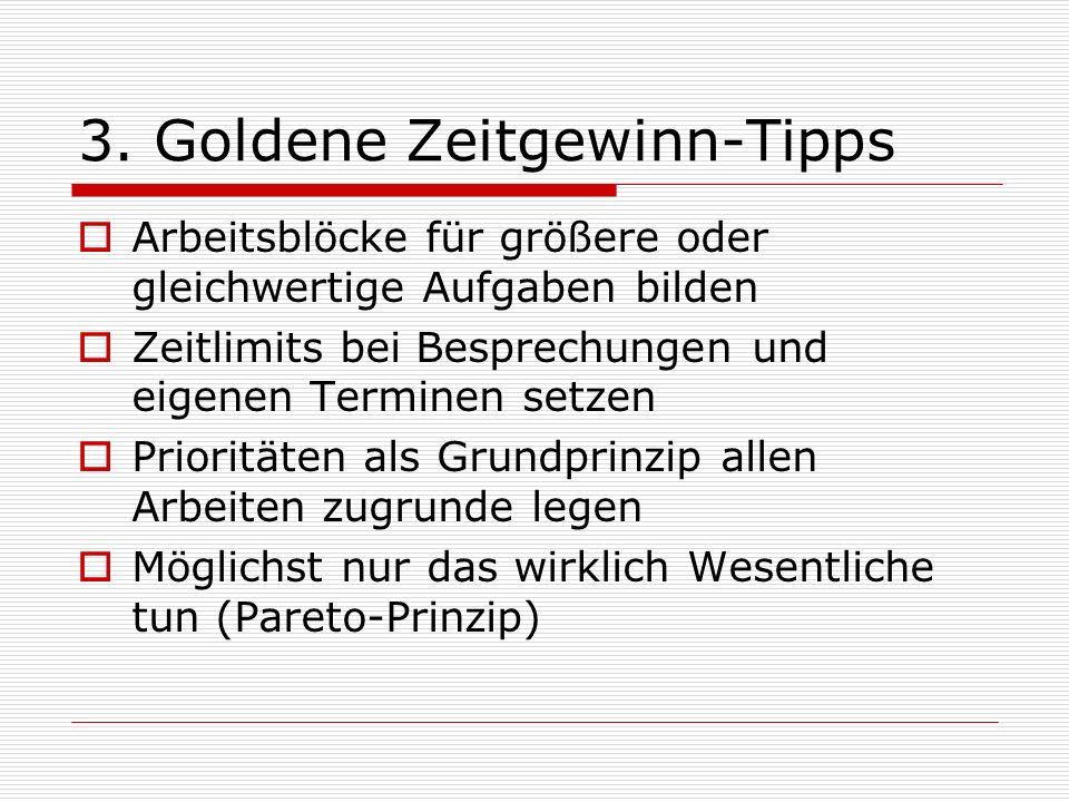 3. Goldene Zeitgewinn-Tipps