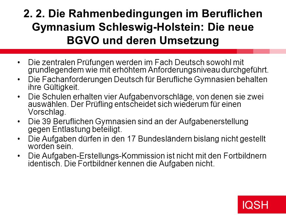 2. 2. Die Rahmenbedingungen im Beruflichen Gymnasium Schleswig-Holstein: Die neue BGVO und deren Umsetzung