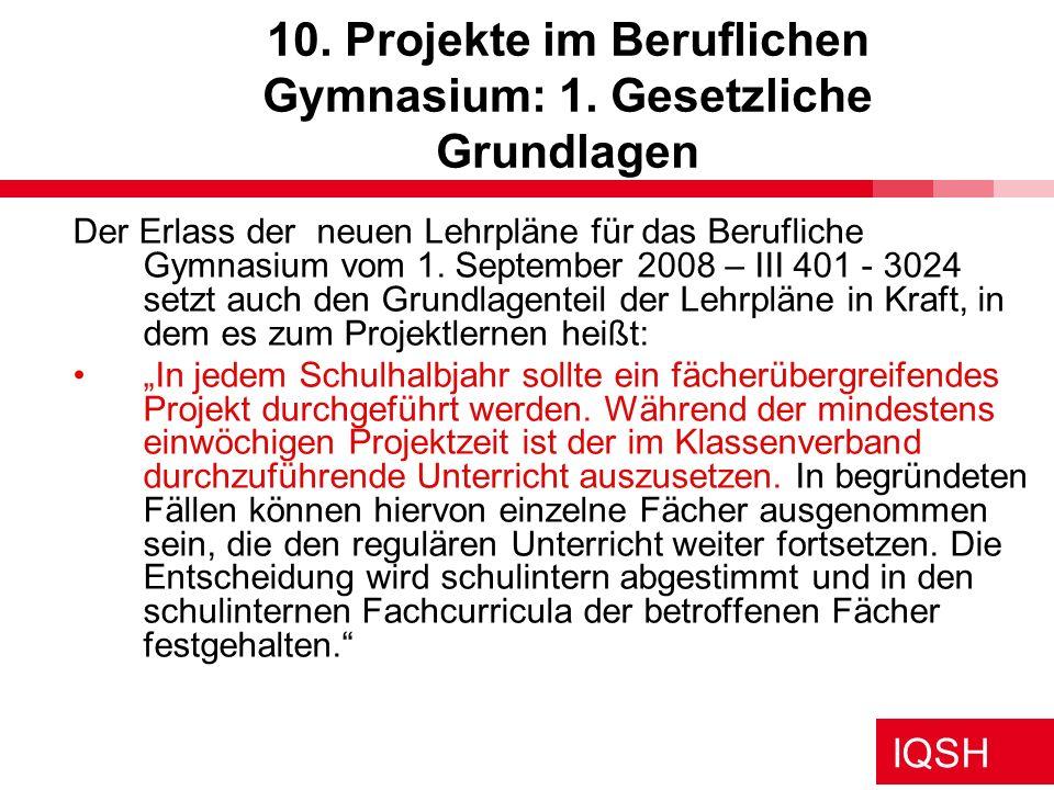 10. Projekte im Beruflichen Gymnasium: 1. Gesetzliche Grundlagen