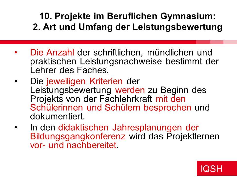 10. Projekte im Beruflichen Gymnasium: 2