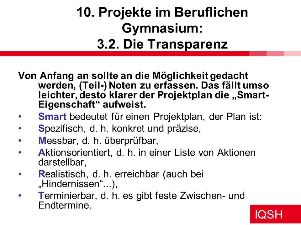 10. Projekte im Beruflichen Gymnasium: 3.2. Die Transparenz