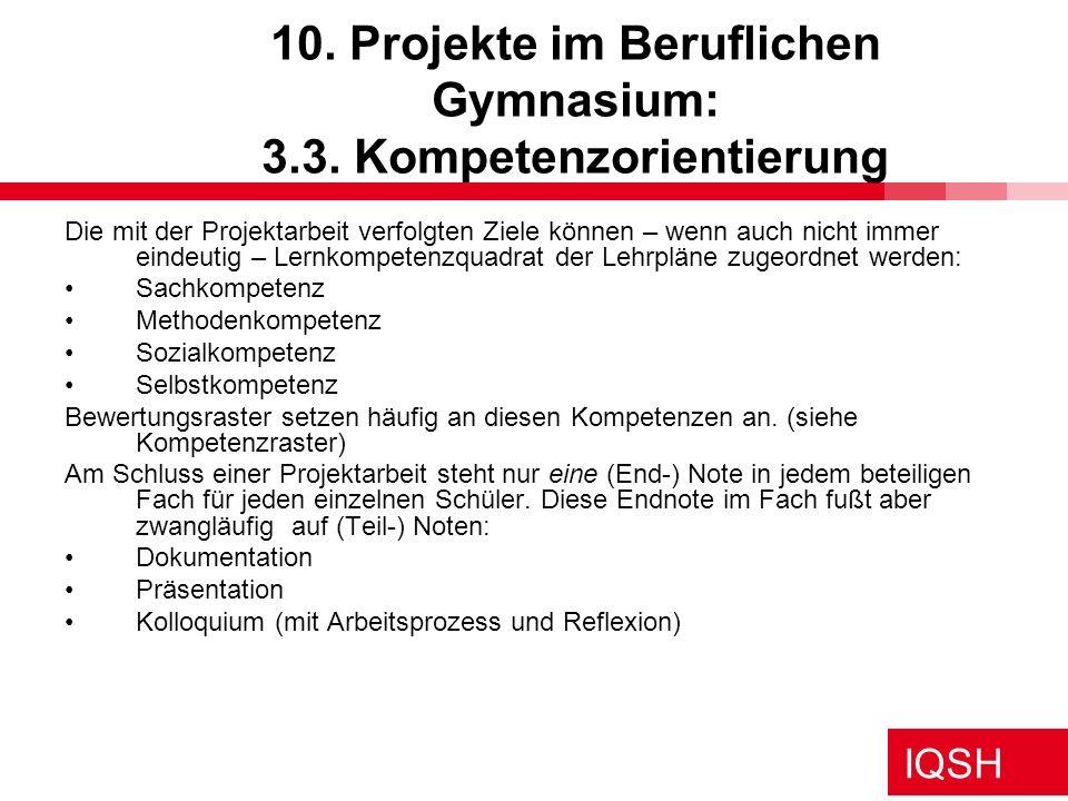 10. Projekte im Beruflichen Gymnasium: 3.3. Kompetenzorientierung