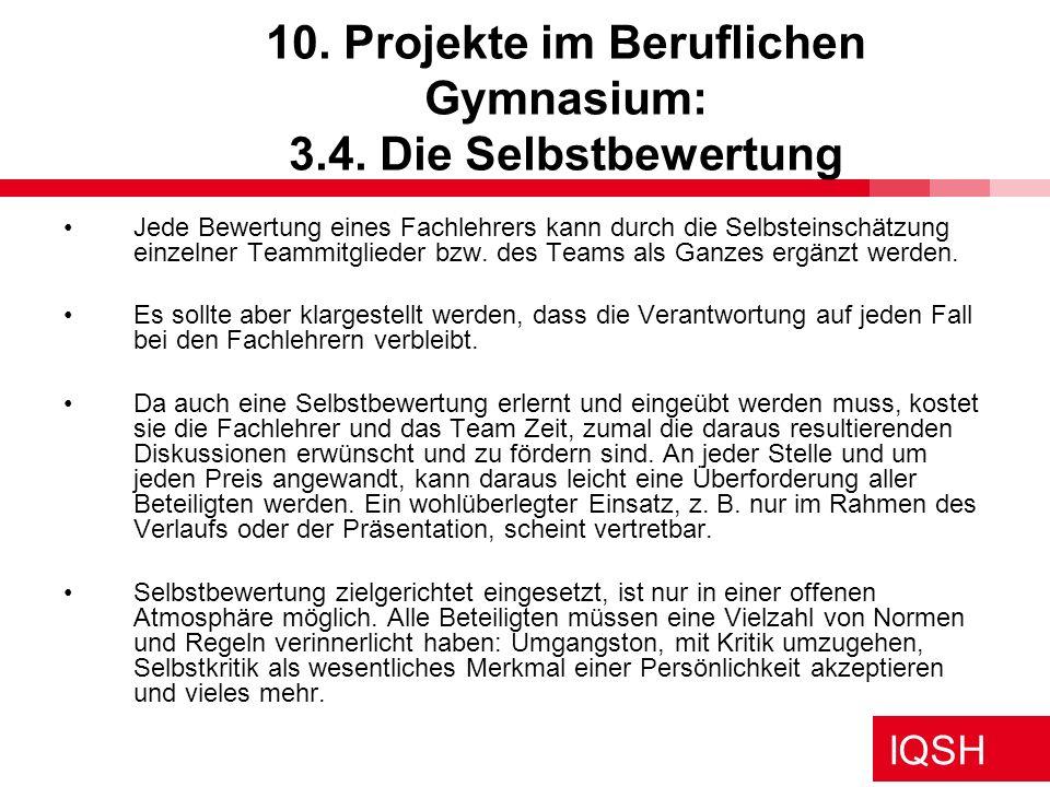 10. Projekte im Beruflichen Gymnasium: 3.4. Die Selbstbewertung