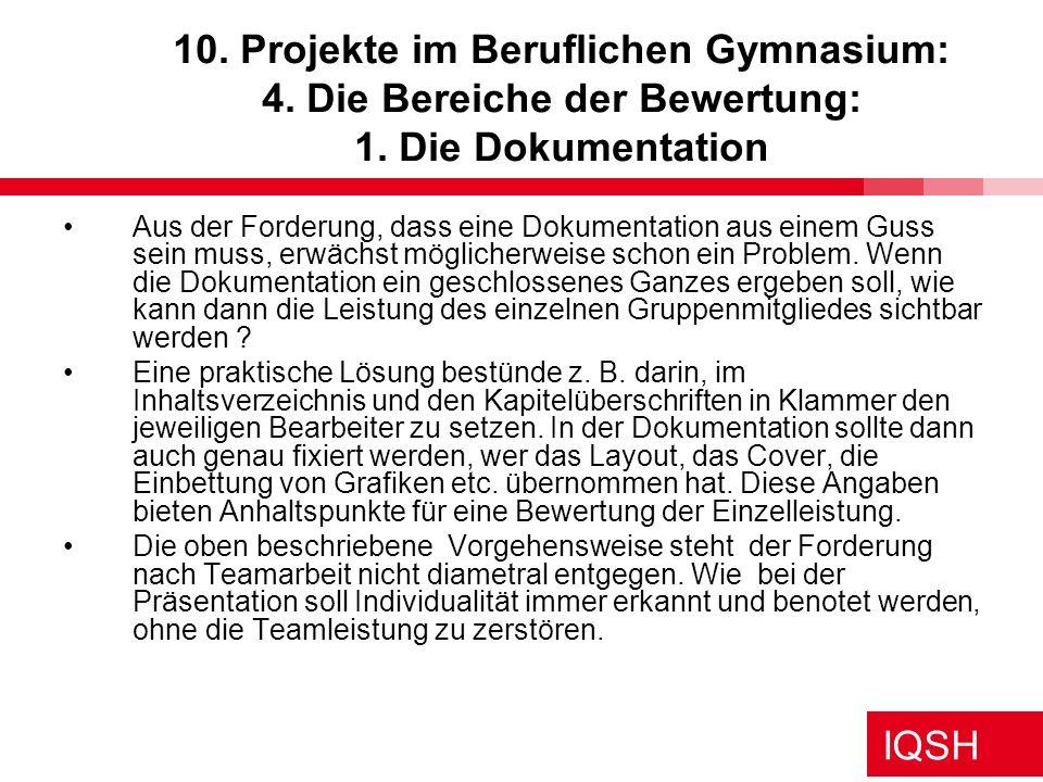 10. Projekte im Beruflichen Gymnasium: 4. Die Bereiche der Bewertung: 1. Die Dokumentation