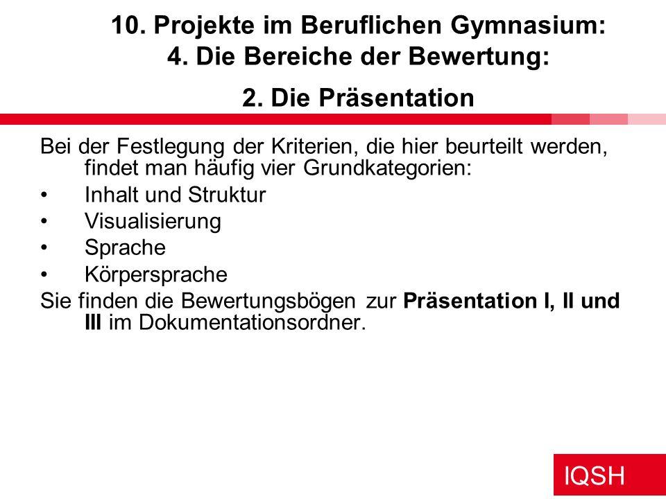 10. Projekte im Beruflichen Gymnasium: 4. Die Bereiche der Bewertung: 2. Die Präsentation