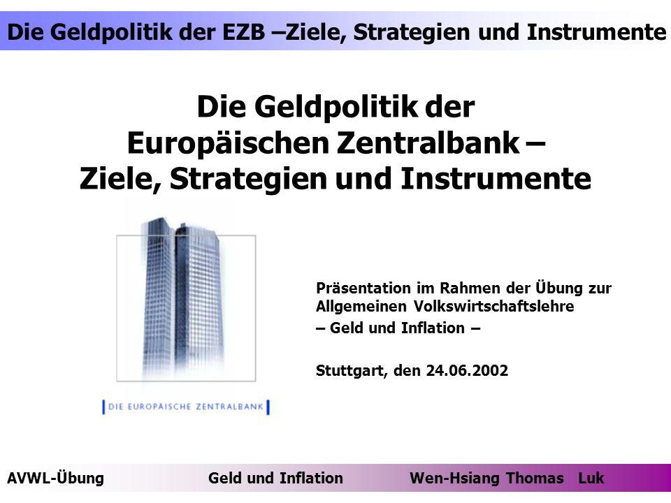 Die Geldpolitik der Europäischen Zentralbank – Ziele, Strategien und Instrumente