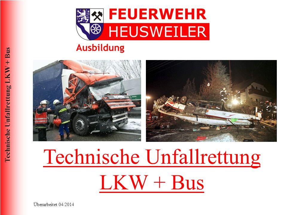 Technische Unfallrettung LKW + Bus
