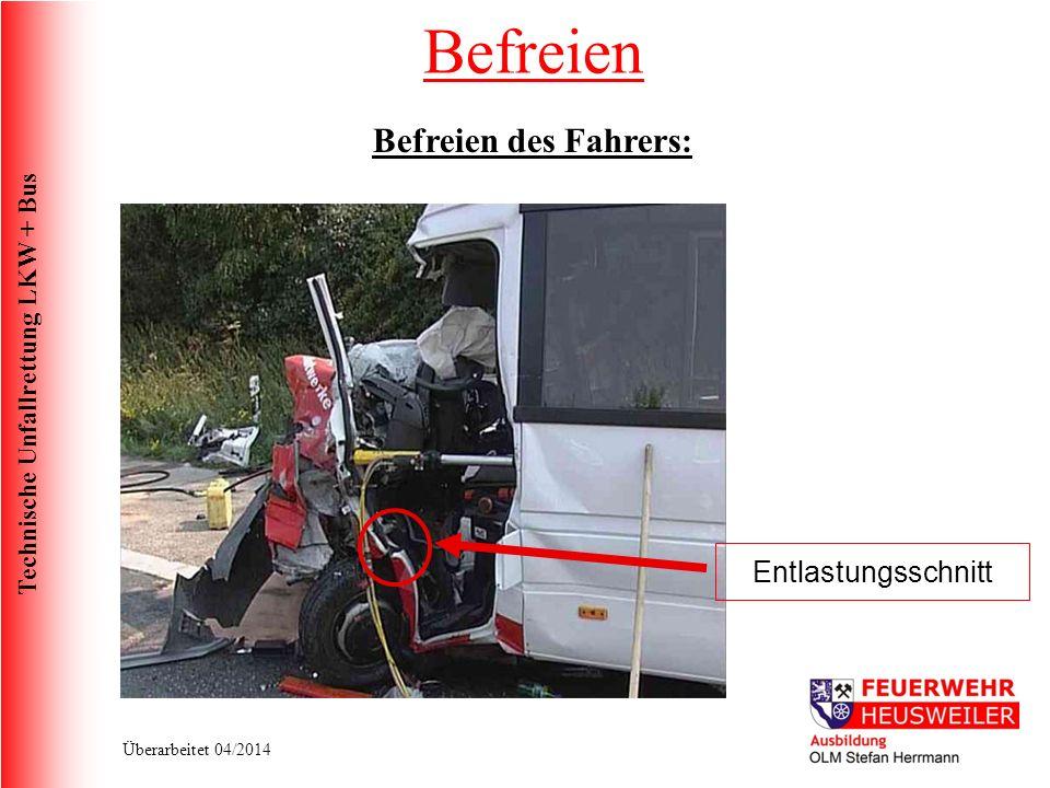 Befreien Befreien des Fahrers: Entlastungsschnitt