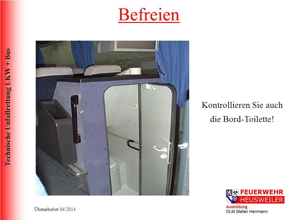 Kontrollieren Sie auch die Bord-Toilette!
