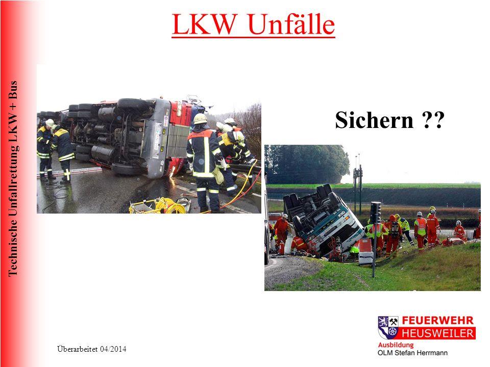 LKW Unfälle Sichern