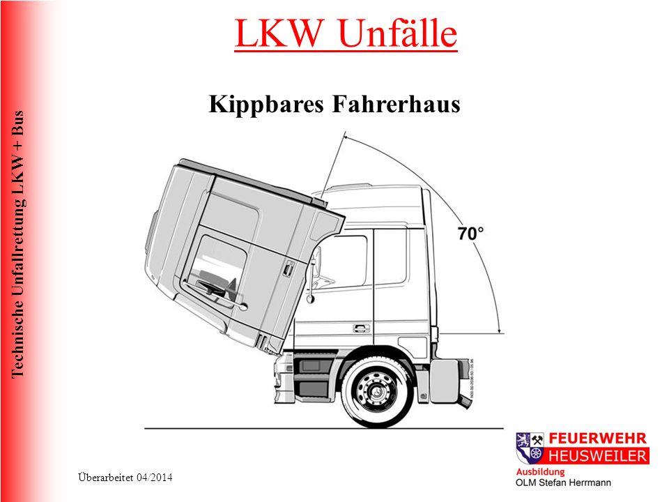 LKW Unfälle Kippbares Fahrerhaus