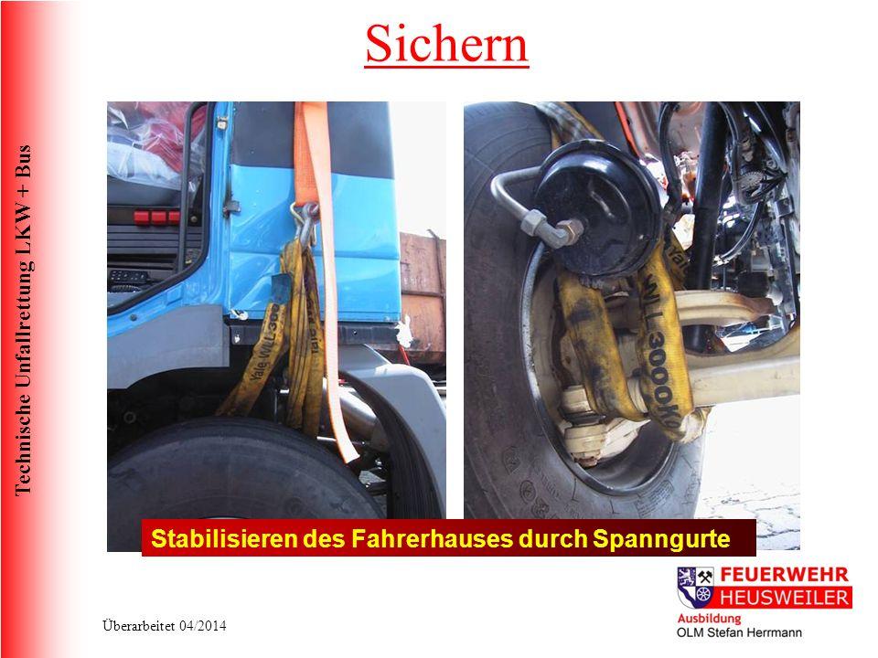 Sichern Stabilisieren des Fahrerhauses durch Spanngurte